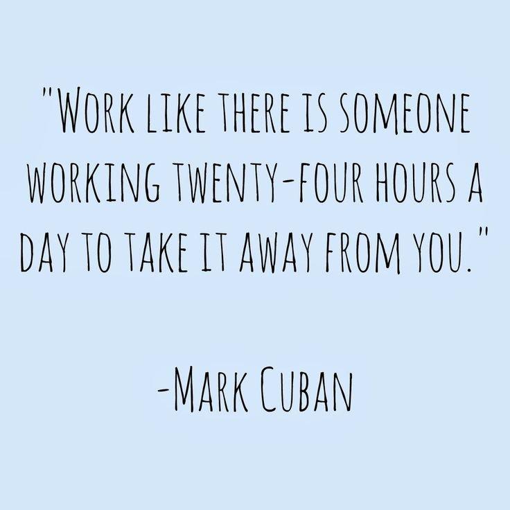 22575a3b01289d576d2a72007c65825e--mark-cuban-quotes-business-motivational-quotes.jpg