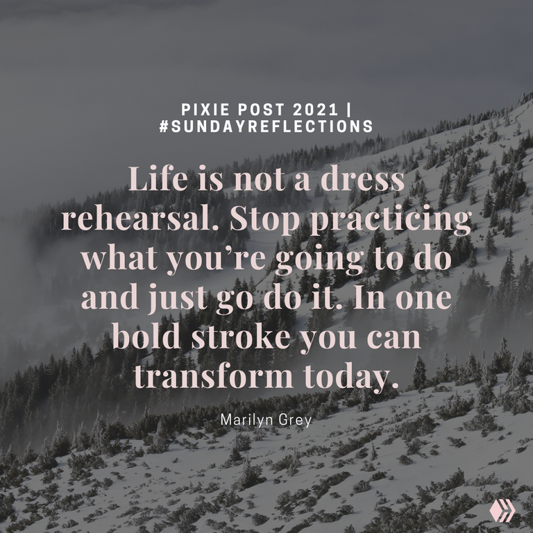 Life is Not A Dress Rehearsal.png