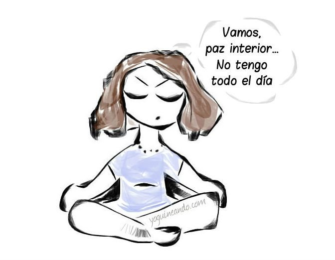 Come on, inner peace ... I don't have all day