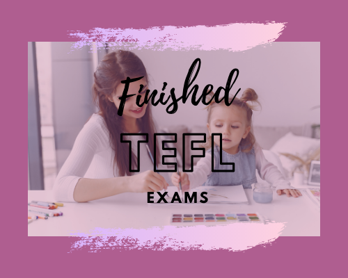 finished tefl exams.png