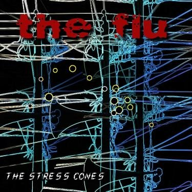 The Flu by The Stress Cones