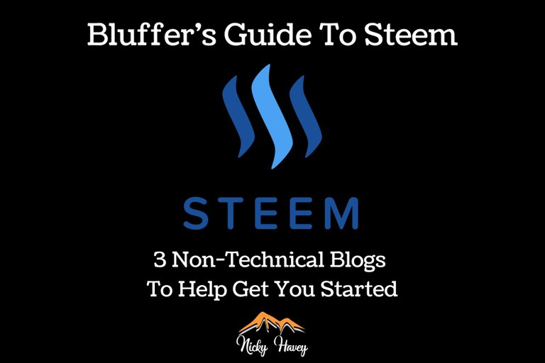 Bluffers Guide to STEEM  3 NonTechnical Blogs To Help Get You Started.jpg