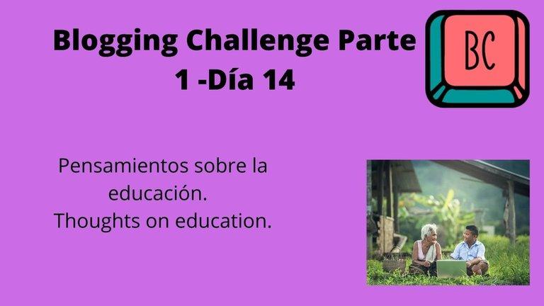 Blogging Challenge Parte 1 -Día 14.jpg