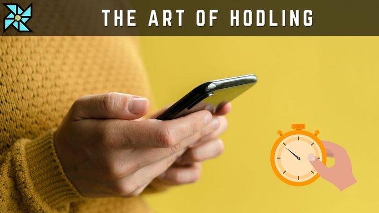 The Art of HODLing.jpg