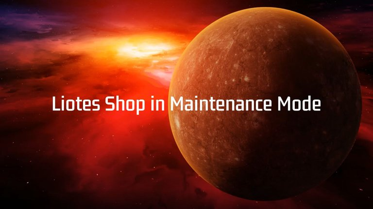 Liotes Shop in Maintenance mode.jpg