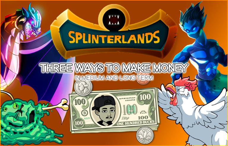 Splinterlands - Tres formas de ganar dinero a mediano largo plazo.png
