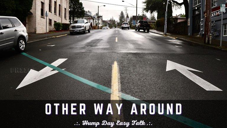 Other Way Around - Hump Day Easy Talk.jpg