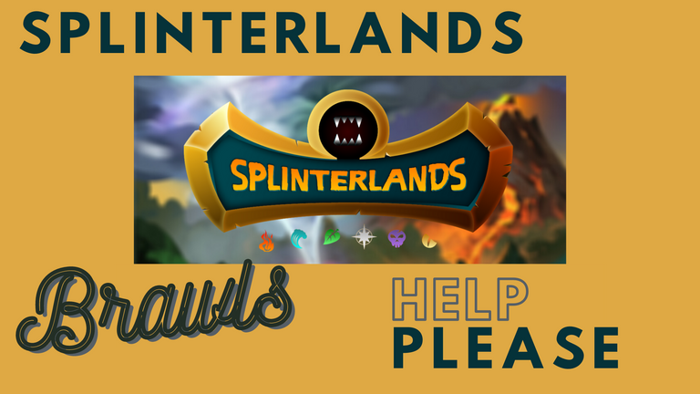 SplinterlandsBrawlsHelpPlease.png