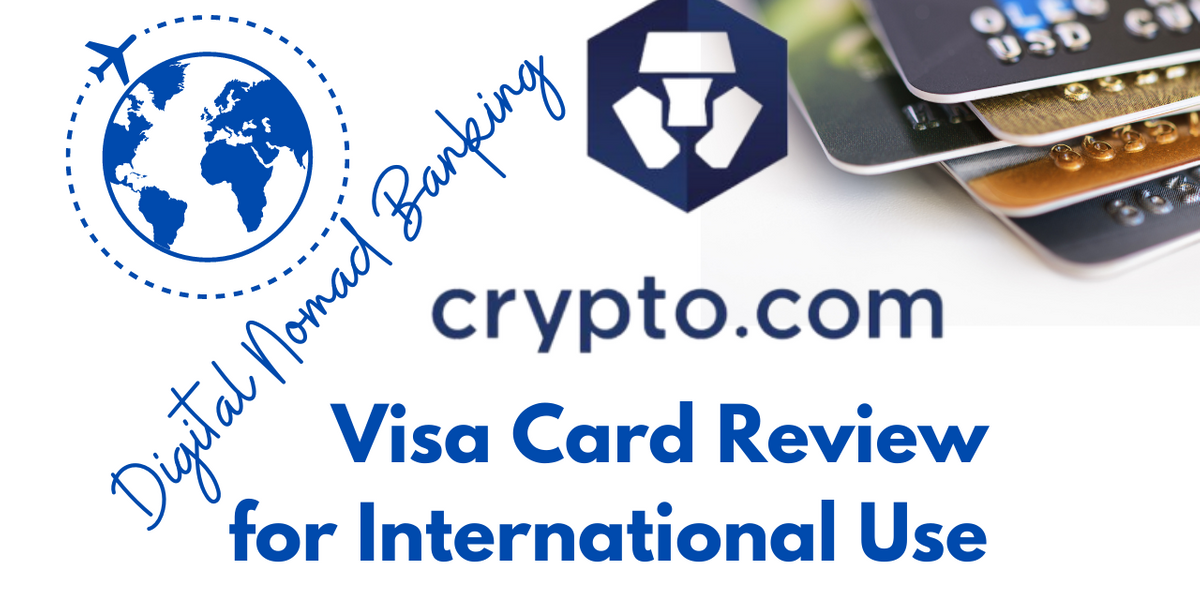 Crypto.com Review, Pros, Cons: International Visa Card for Digital Nomads & Travelers