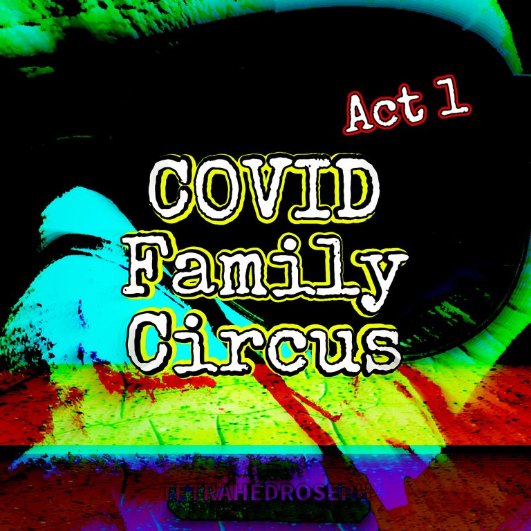 tetrahedroseph-mutateandsurge-covis-family-circus-act1