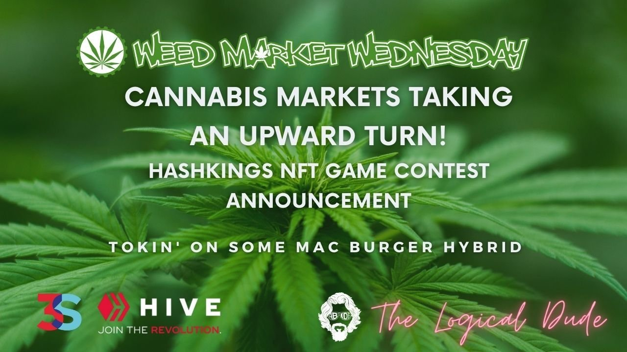 Cannabis Markets May Be Turning Around! HashKings NFT Game Contest Announcement!