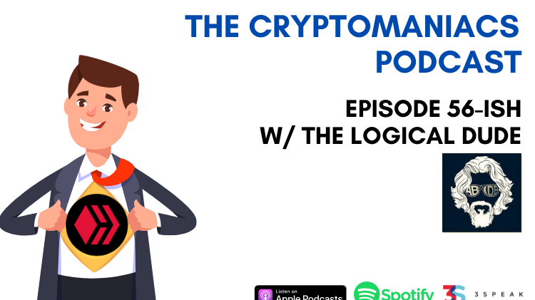 The CryptoManiacs Podcast - Episode 56-ish w/ The Logical Dude