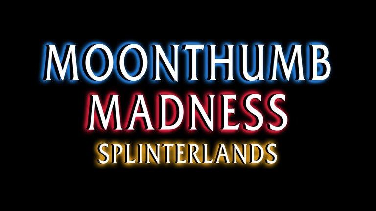 MoonthumbMadnessSplinterlands.jpg