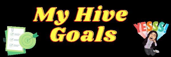 My Hive Goals.png
