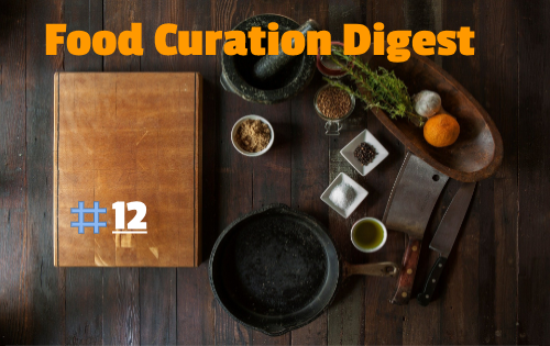 New food curation digest 12.png