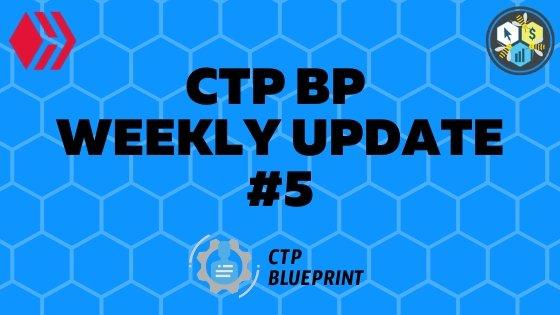CTP BP Weekly Update 5.jpg