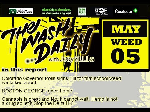 THE WASH DAILY with Joey SLLiks CANNABIS NEWS REPORT Local CelebriT-HC Boston George, has gone home.