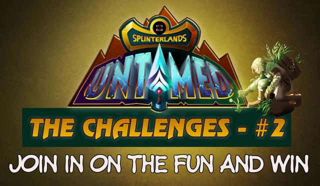 Splinterlands Untamed Challenges 2.png