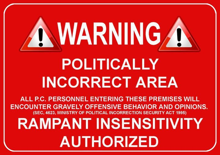 politically-incorrect-zone.jpg