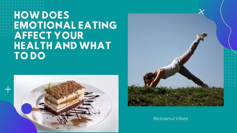 How Does Emotional Eating Affect Your Health and What To Do.jpg