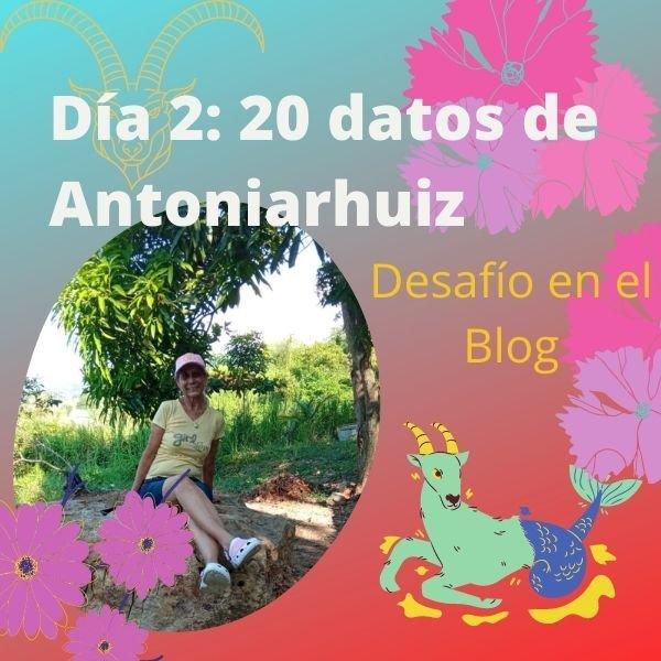 20 datos sobre Antoniarhuiz.jpg