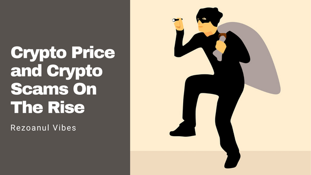 Crypto Price and Crypto Scams On The Rise.png