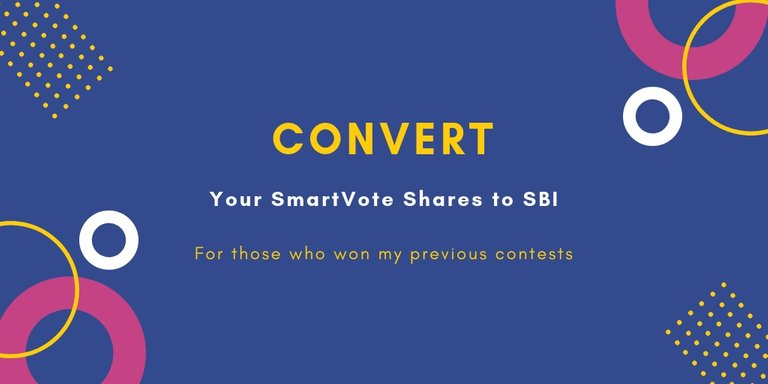 If you won SmartVote Shares with me, convert them to SBI now