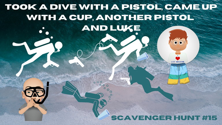 Took A Dive with a Pistol, Came Up with a Cup and Another Pistol and Found Luke.png