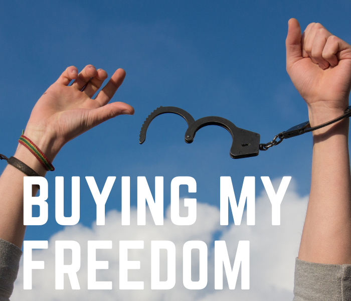 buying freedom.png