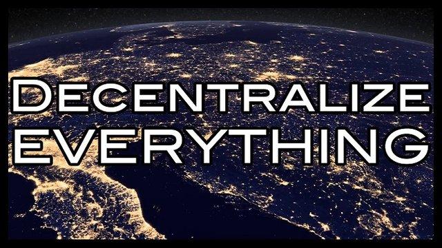 decentralize everything.jpg