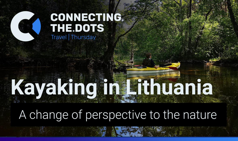 Kayaking in Lithuanian maze of lakes - Aukštaitija National Park