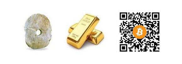 Monnaie de pierre, or, bitcoin