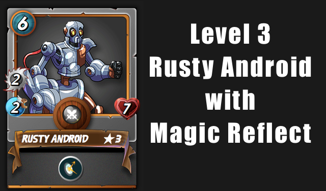 neutral - Level 3 Rusty Android with Magic Reflect.png