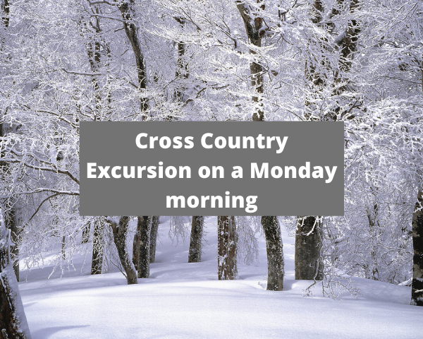Cross Country Excursion on a Monday morning_sm.png