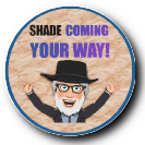 SHADE COMING