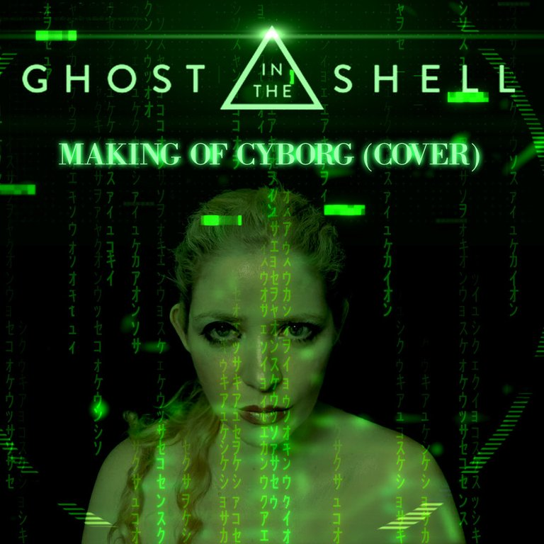 Priscilla Hernandez -Making of Cyborg _ A ghost in the Shell (Cover) .jpg