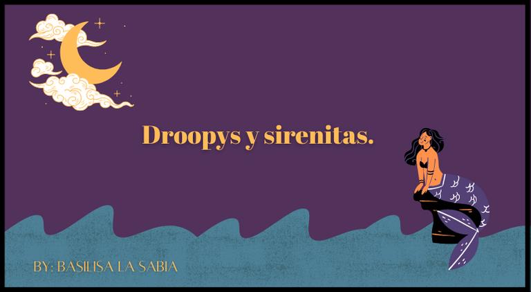 Droopys y sirenitas..png