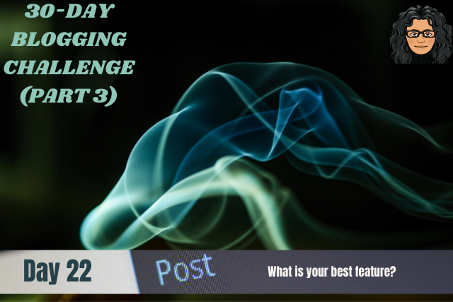 30-Day Blogging Challenge-Part3A-#22(1).png