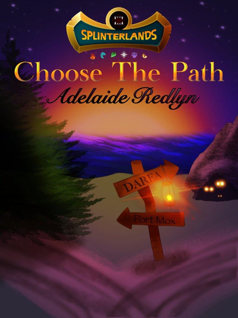 Adelaide Redlyn Choose The Path.jpeg